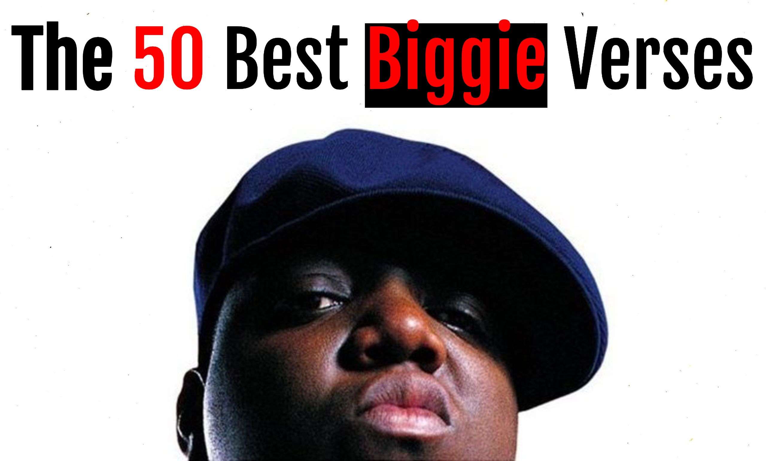 The Notorious B I G S 50 Greatest Verses Cleveland Com